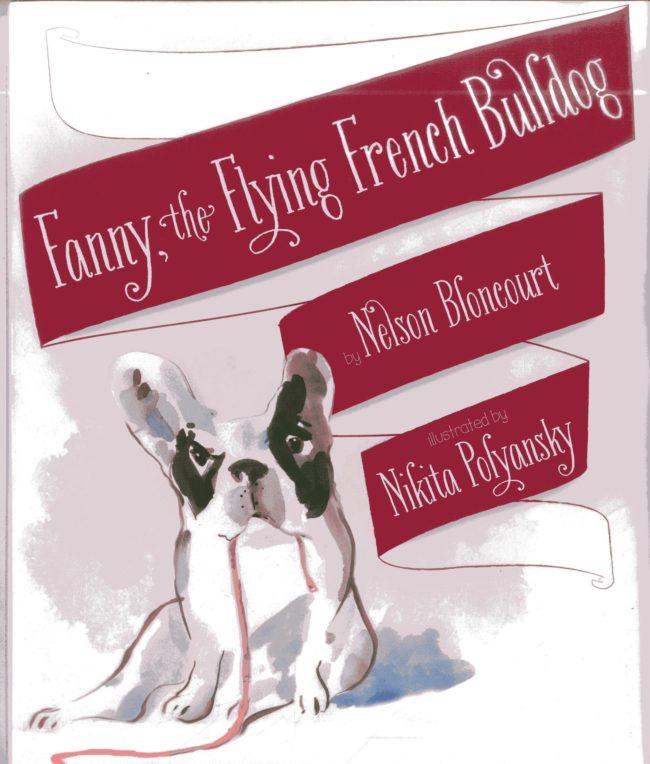 『ファニーは空飛ぶフレンチブルドッグ(Fanny the Flying French Bulldog)』